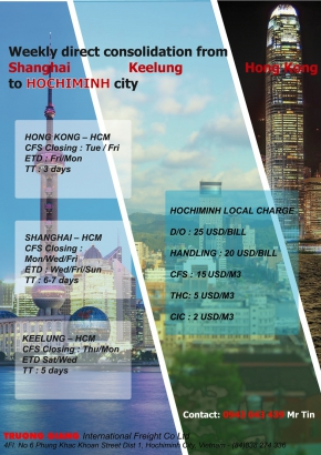 Weekly direct consolidation from Hong Kong  Shanghai  Keelung  to HOCHIMINH